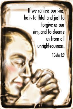 Confess Our Sins 1John 1 9