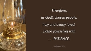 Patience 5 Therefore As God S Chosen