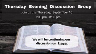 Thursday Evening Discussion Group 3