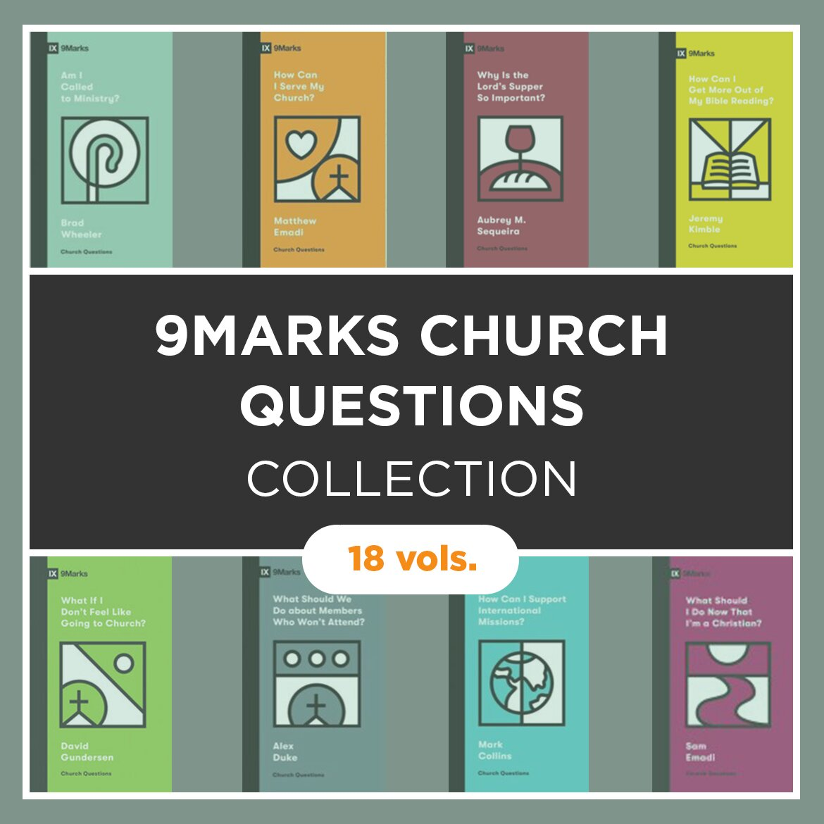 9Marks Church Questions Collection (18 vols.)