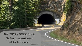 Goodness 1 The LORD Is GOOD To All