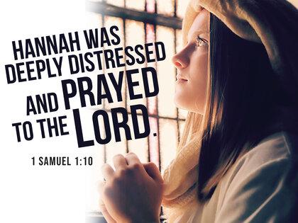 Prayer Hannah Was Deeply Depressed 1 Samuel 1 10