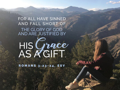 Mountains God's Grace Romans 3 23 24