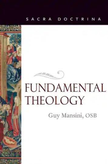 Fundamental Theology (Sacra Doctrina)