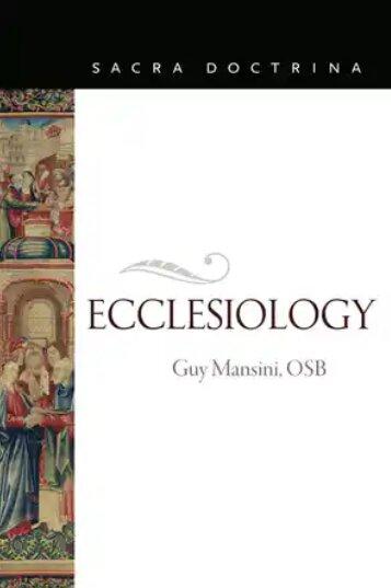 Ecclesiology (Sacra Doctrina)