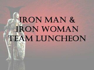 Iron Man & Iron Woman Team Luncheon