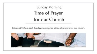 Sunday Morning Time Of Prayer