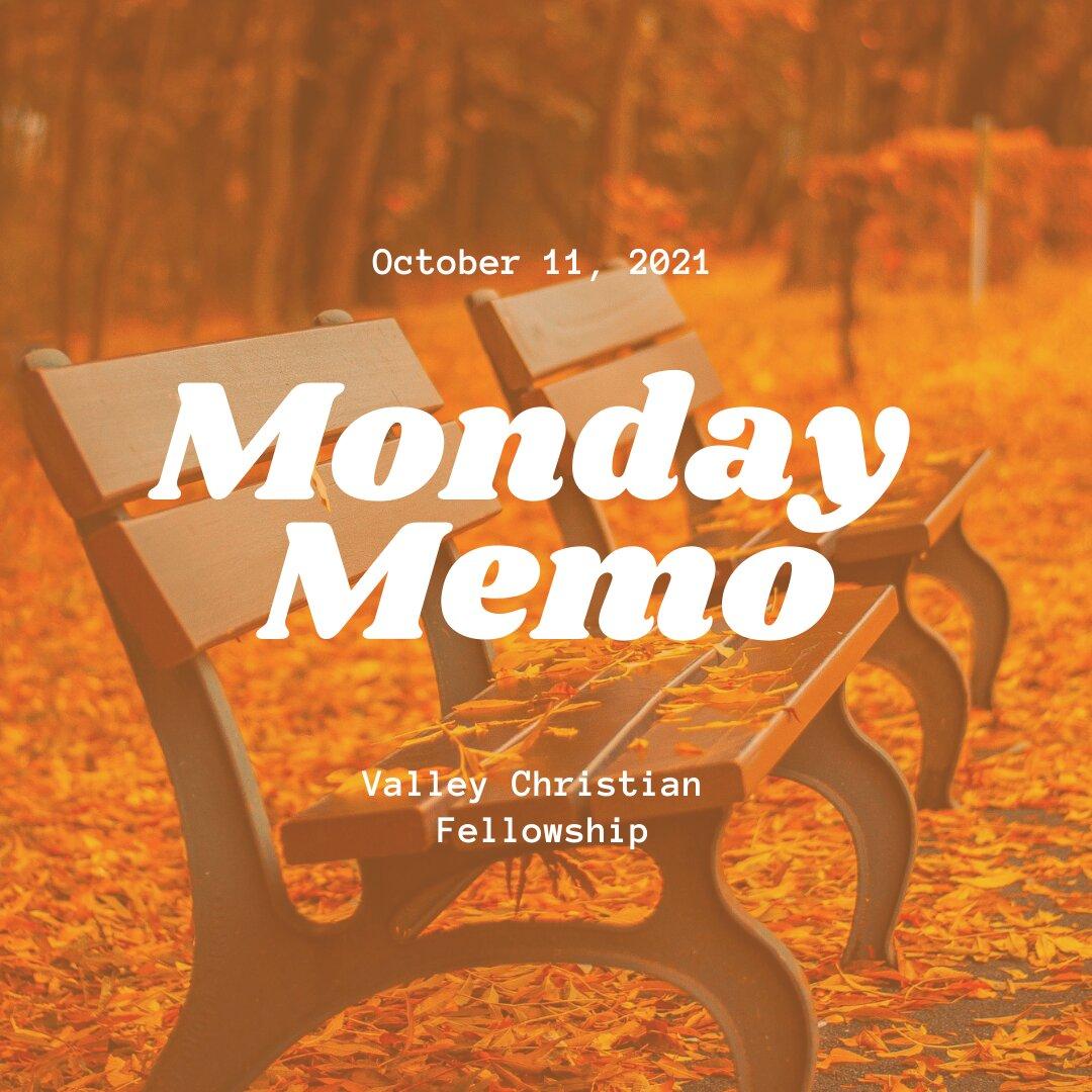 Monday Memo, October 11, 2021