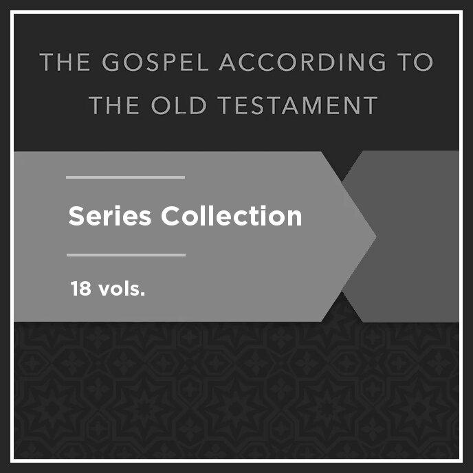 Gospel according to the Old Testament Series (18 vols.)