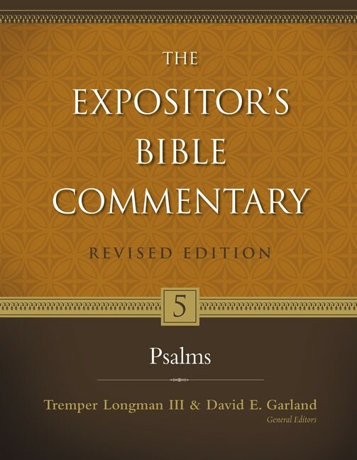 Psalms (The Expositor's Bible Commentary, Revised Edition, Volume 5   REBC)