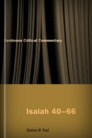 Isaiah 40–66: A Commentary (Eerdmans Critical Commentary | ECC)