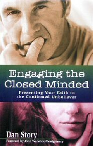 Engaging the Closed Minded