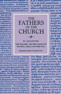 augustine on free choice of the will sparknotes