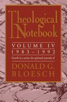 Theological Notebook: Volume 4: 1983–1992