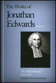 The Works of Jonathan Edwards, vol. 18: The