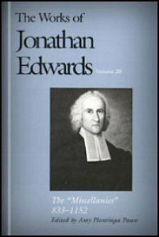 The Works of Jonathan Edwards, vol. 20: The