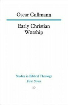 Early Christian Worship