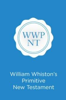Mr. Whiston's Primitive New Testament