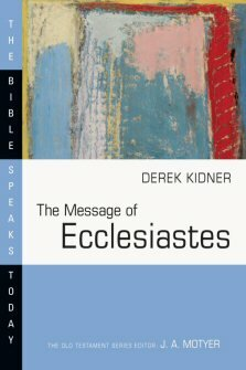 The Message of Ecclesiastes: A Time to Mourn, and a Time to Dance (BST)