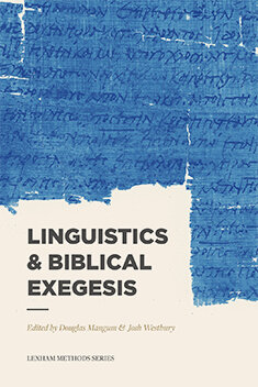 Linguistics & Biblical Exegesis (Lexham Methods Series)