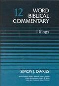 1 Kings, 2nd ed., Volume 12 (Word Biblical Commentary | WBC)