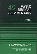 1 Peter (Word Biblical Commentary, Volume 49 | WBC)