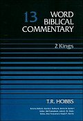 Word Biblical Commentary, Volume 13: 2 Kings (WBC)