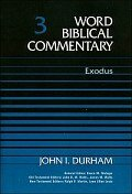 Word Biblical Commentary, Volume 3: Exodus (WBC)
