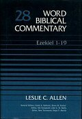Word Biblical Commentary, Volume 28: Ezekiel 1–19 (WBC)