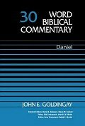 Word Biblical Commentary, Volume 30: Daniel (WBC)