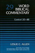 Word Biblical Commentary, Volume 29: Ezekiel 20–48 (WBC)