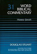 Hosea–Jonah (Word Biblical Commentary, Volume 31 | WBC)