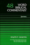 Word Biblical Commentary, Volume 48: James (WBC)