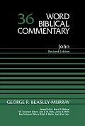 John, 2nd ed. (Word Biblical Commentary, vol. 36 | WBC)