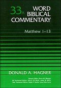 Matthew 1–13 (Word Biblical Commentary, Volume 33a | WBC)