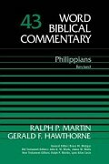 Word Biblical Commentary, Volume 43: Philippians (Revised Edition) (WBC)