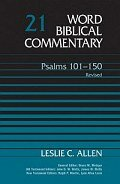 Psalms 101–150, Revised (Word Biblical Commentary, Volume 21 | WBC)