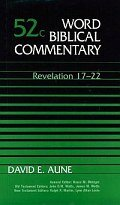 Word Biblical Commentary, Volume 52c: Revelation 17–22 (WBC)