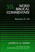 Word Biblical Commentary, Volume 38b: Romans 9–16 (WBC)