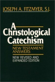 A Christological Catechism: New Testament Answers