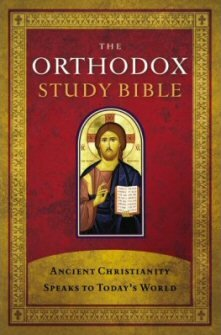 The Orthodox Study Bible: Notes
