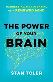 The Power of Your Brain: Harnessing the Potential of a Renewed Mind