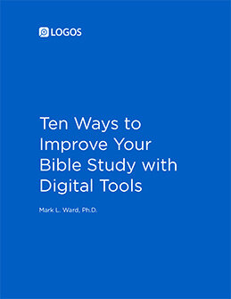 Ten Ways to Improve Your Bible Study with Digital Tools