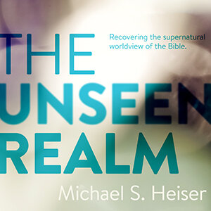 The Unseen Realm: Recovering the Supernatural Worldview of the Bible (audio)