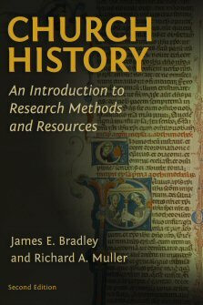 Church History: An Introduction to Research Methods and Resources, 2nd ed.
