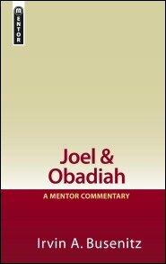 Joel & Obadiah (Mentor Commentary | MOT)