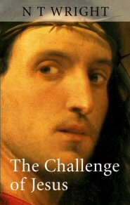 The Challenge of Jesus