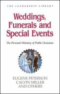 Weddings, Funerals, and Special Events