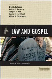Five Views on Law and Gospel (Counterpoints)