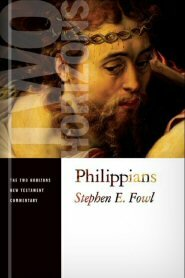 Philippians (The Two Horizons New Testament Commentary | THNTC)